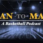Man-to-Man Podcast: Feb. 22